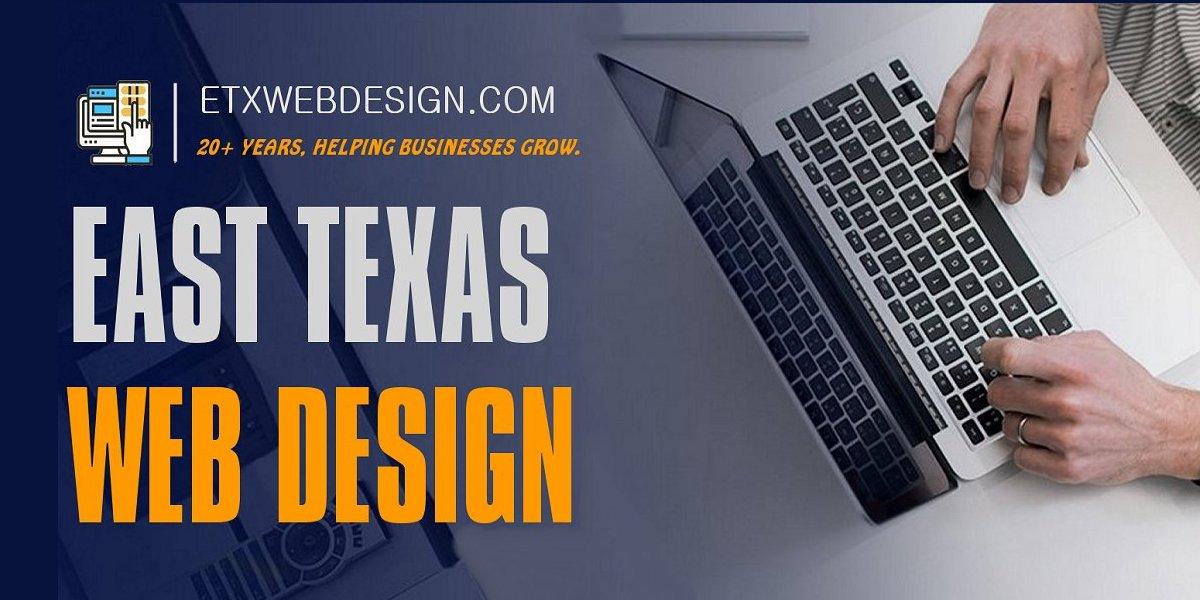 East Texas Web Design